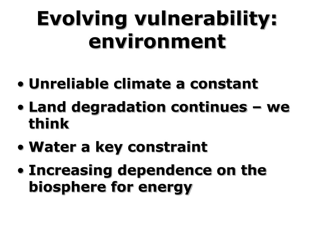 Evolving vulnerability: environment