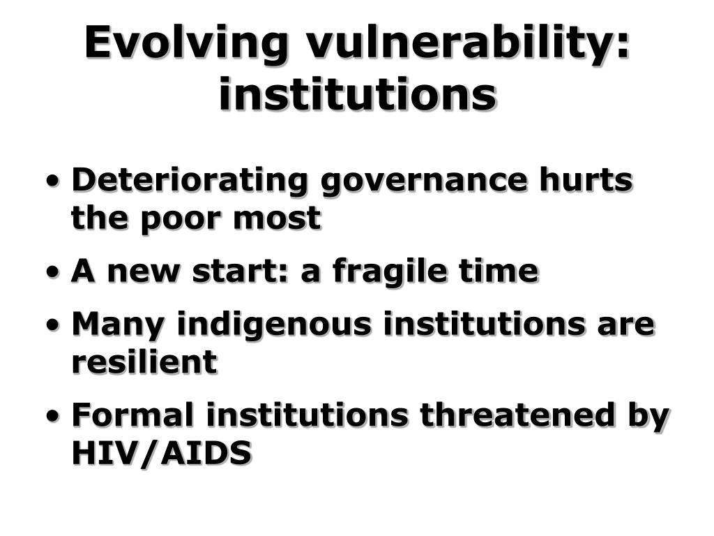 Evolving vulnerability: institutions