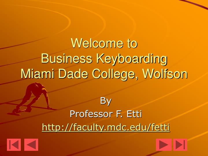 Welcome to business keyboarding miami dade college wolfson