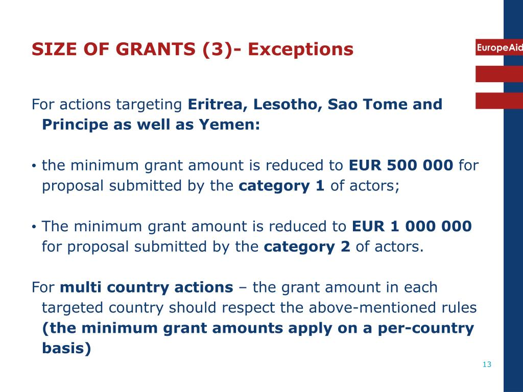 SIZE OF GRANTS (3)- Exceptions