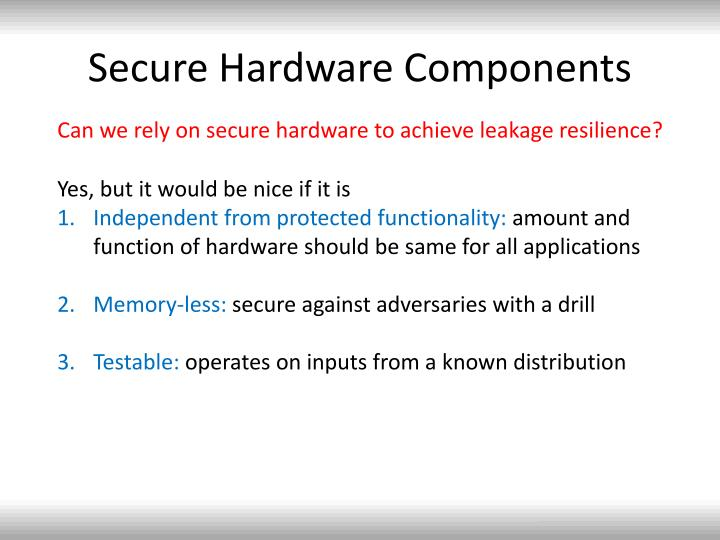 Secure Hardware Components