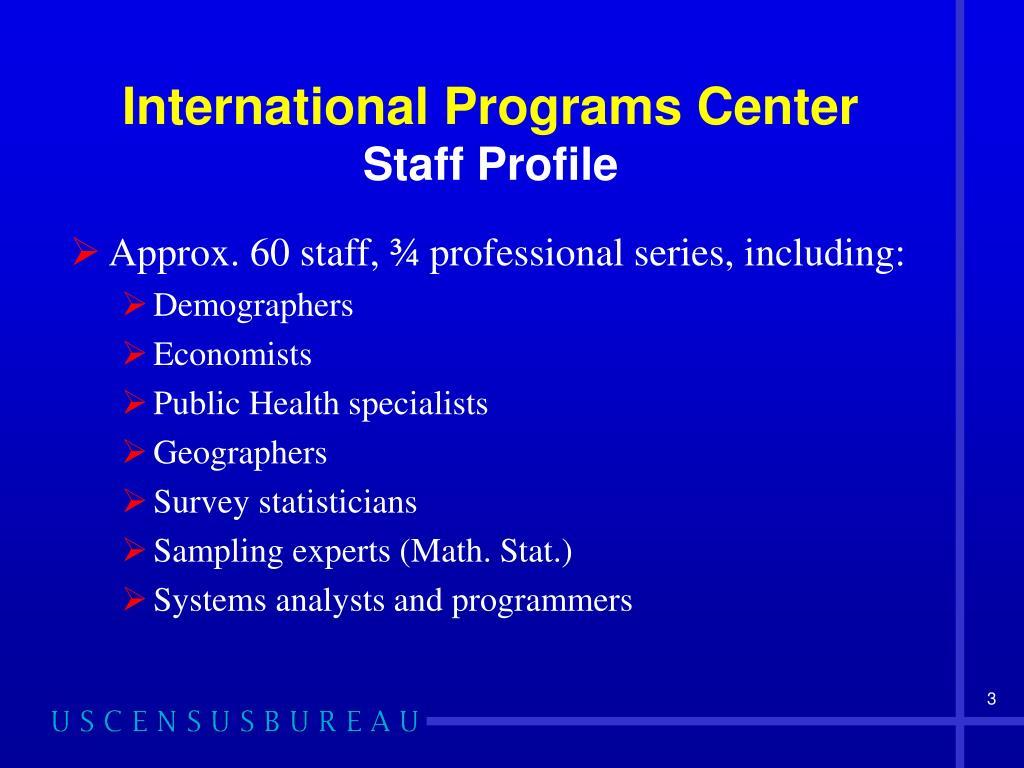 International Programs Center