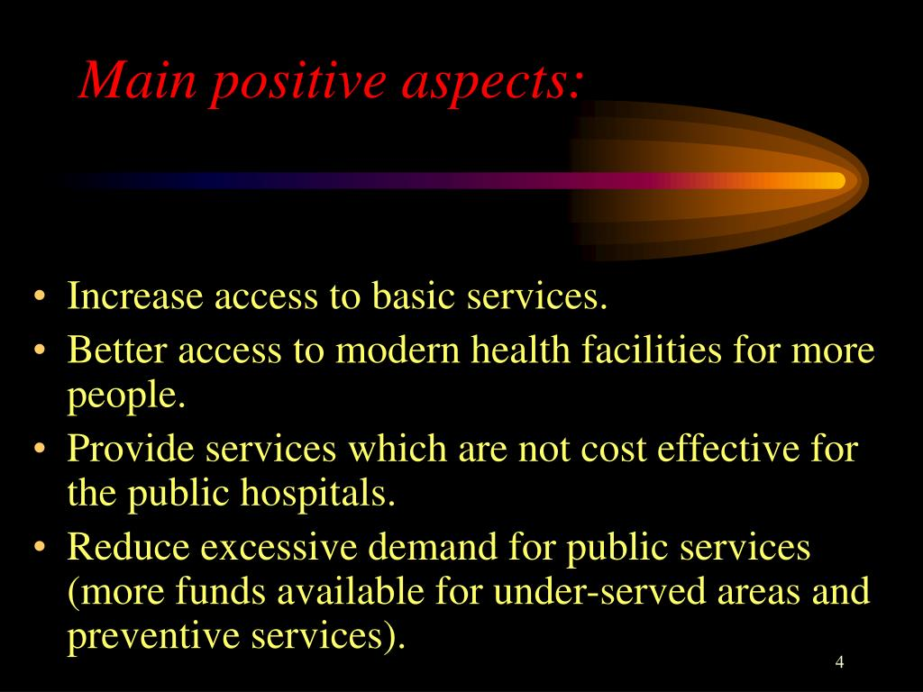 Main positive aspects: