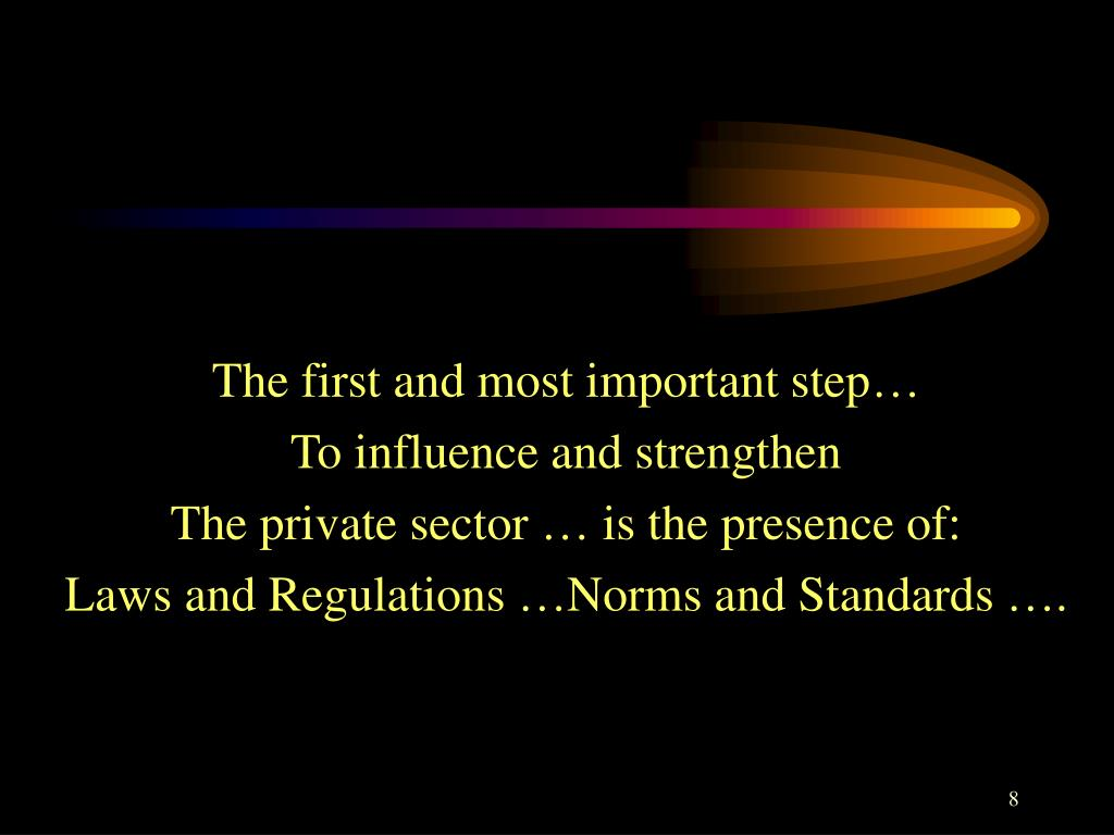 The first and most important step…