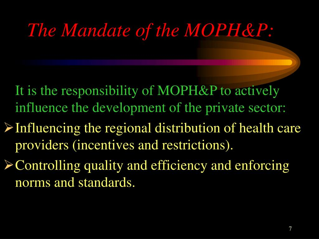 The Mandate of the MOPH&P: