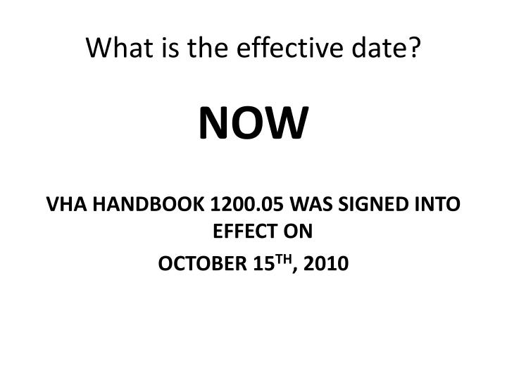 What is the effective date?