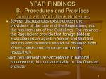 ypar findings b procedures and practices conflict with world bank guidelines