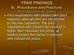 ypar findings b procedures and practices price negotiations with bidders