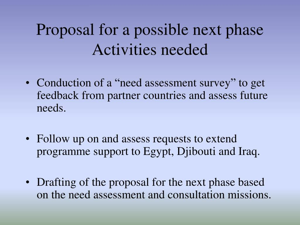 Proposal for a possible next phase