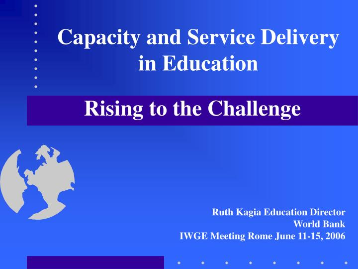 Capacity and service delivery in education
