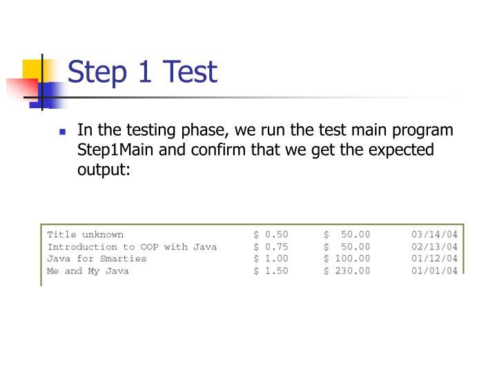 Step 1 Test