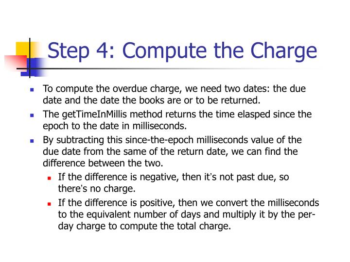 Step 4: Compute the Charge