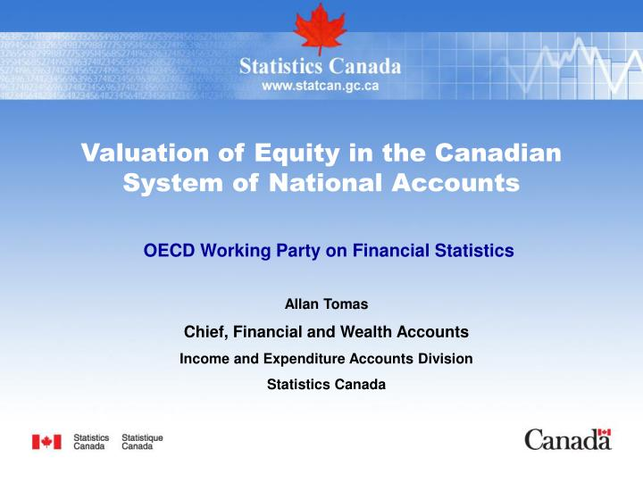 Valuation of Equity in the Canadian System of National Accounts