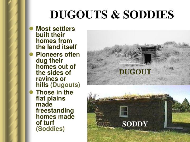 DUGOUTS & SODDIES