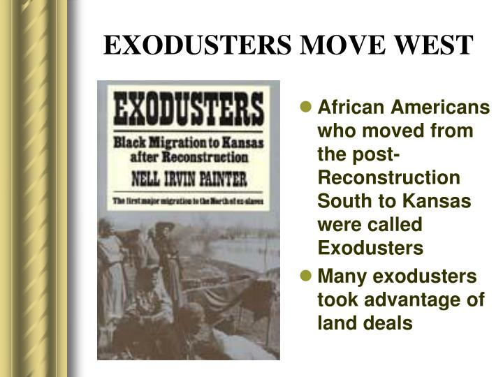 EXODUSTERS MOVE WEST
