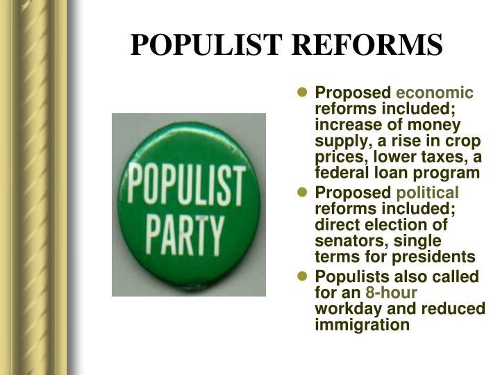 POPULIST REFORMS