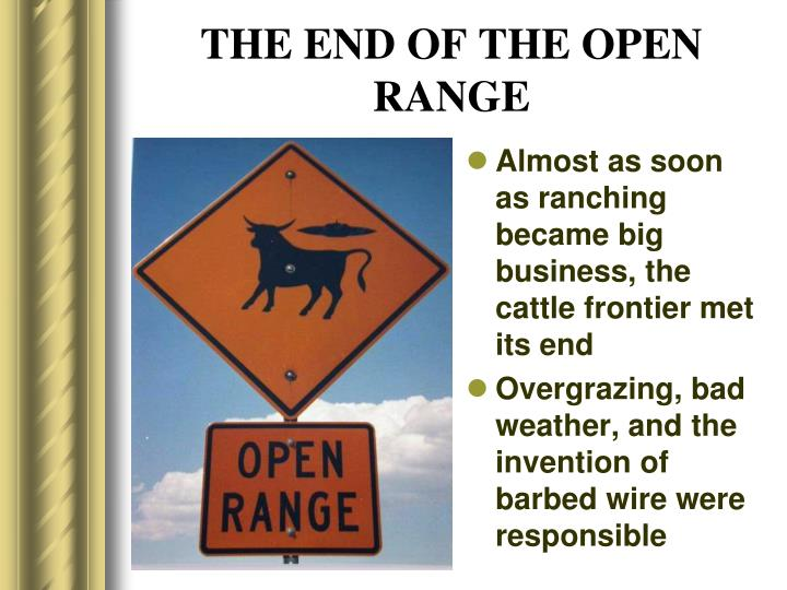 THE END OF THE OPEN RANGE