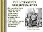 the government restricts natives