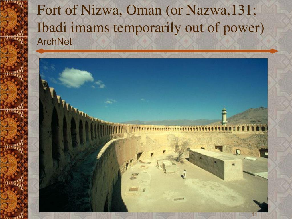Fort of Nizwa, Oman (or Nazwa,131; Ibadi imams temporarily out of power)