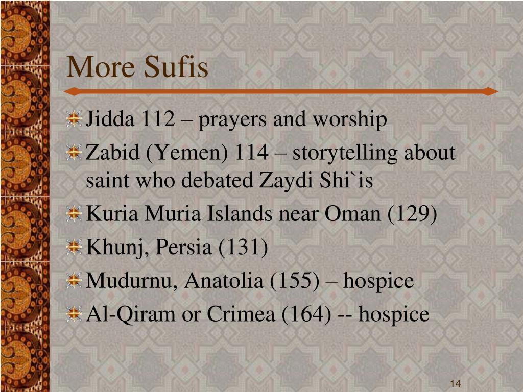 More Sufis