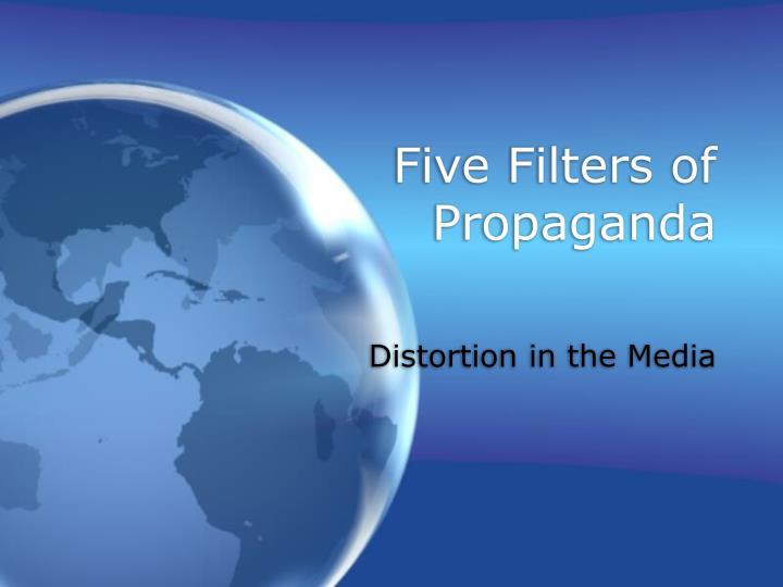 Five Filters of Propaganda