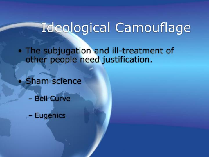 Ideological Camouflage