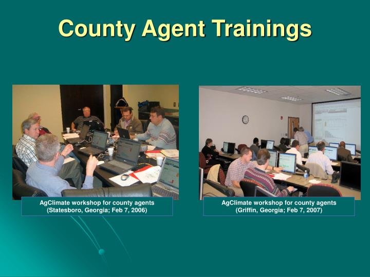 County Agent Trainings