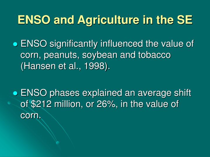 ENSO and Agriculture in the SE