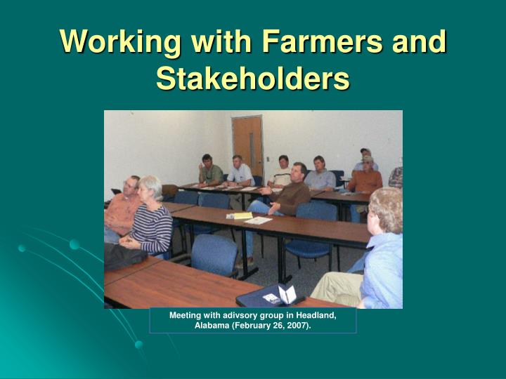 Working with Farmers and Stakeholders