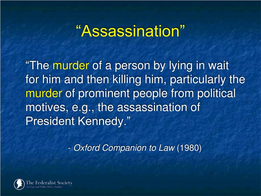 """Assassination"""