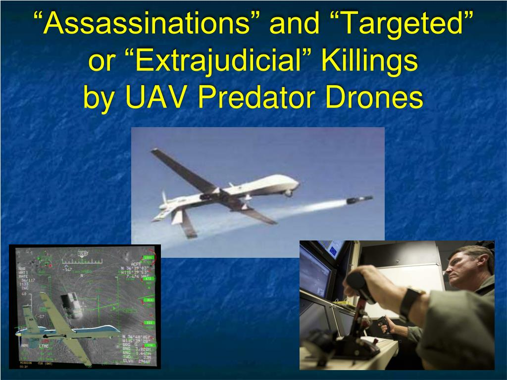 """Assassinations"" and ""Targeted"" or ""Extrajudicial"" Killings"