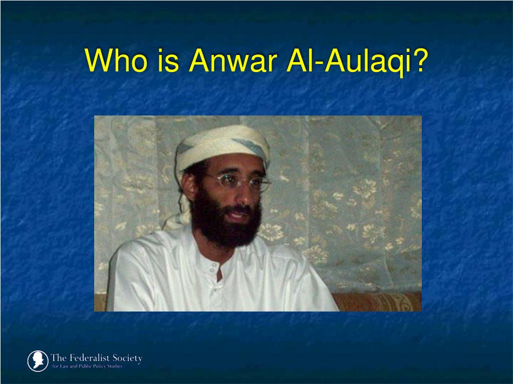 Who is Anwar Al-Aulaqi?