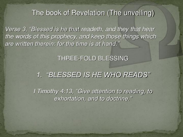 The book of Revelation (The unveiling)