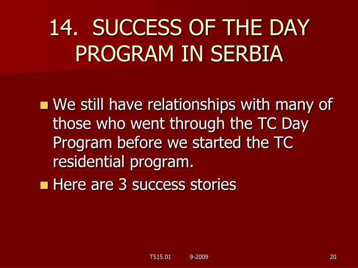 14.  SUCCESS OF THE DAY PROGRAM IN SERBIA
