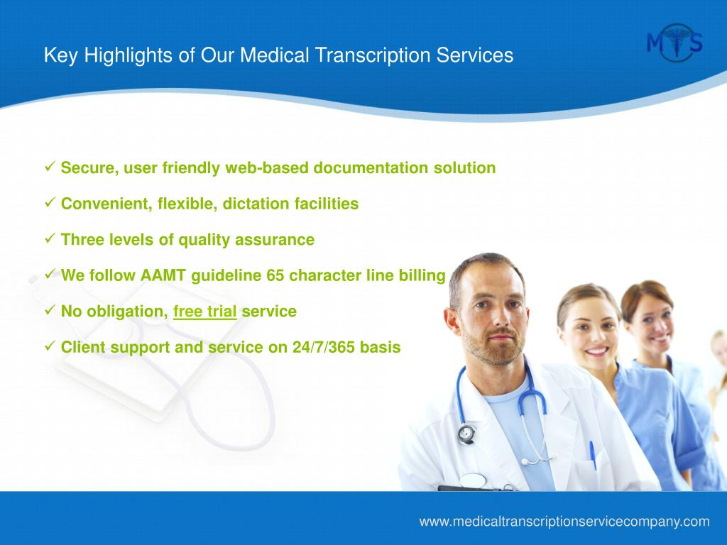 Key Highlights of Our Medical Transcription Services