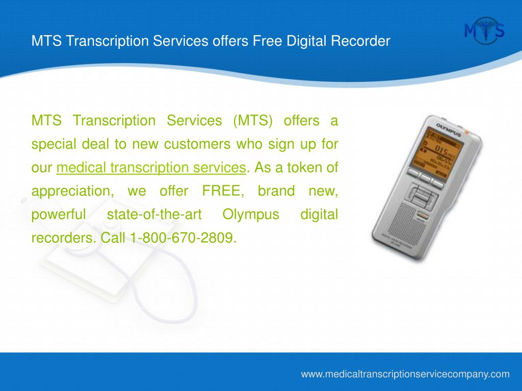 MTS Transcription Services offers Free Digital Recorder