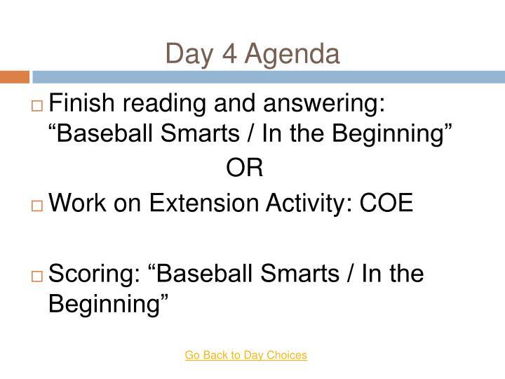 Day 4 Agenda