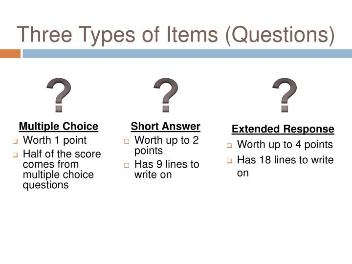 Three Types of Items (Questions)