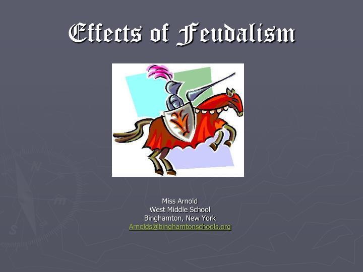 Effects of Feudalism
