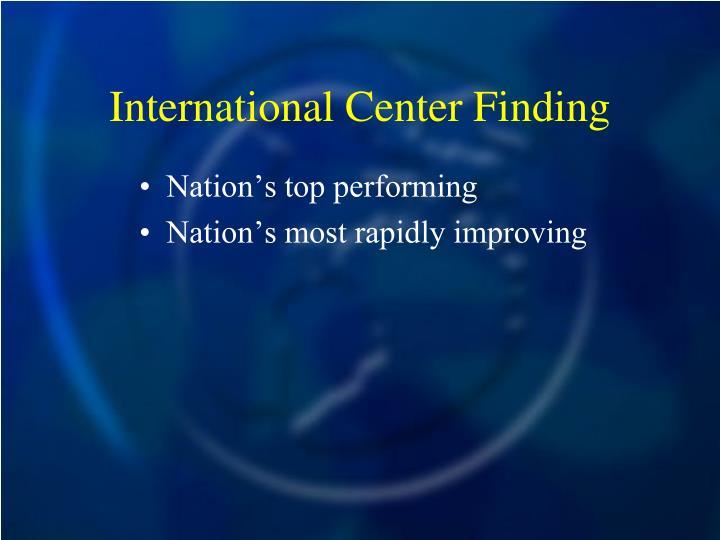 International Center Finding