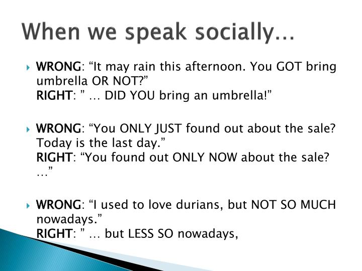When we speak socially…
