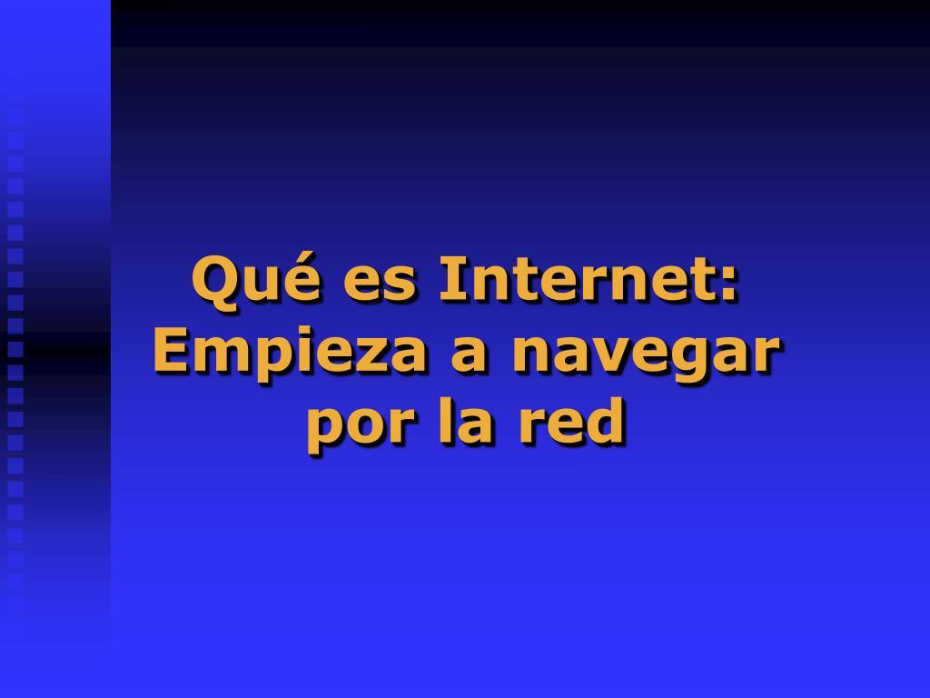 Qué es Internet: