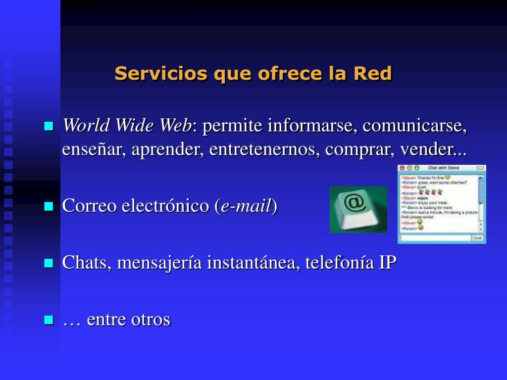 Servicios que ofrece la Red