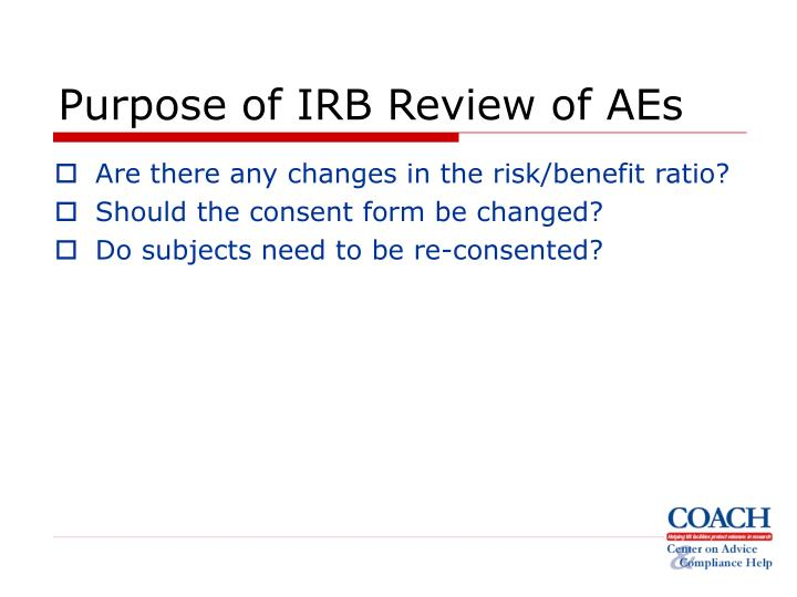 Purpose of IRB Review of AEs
