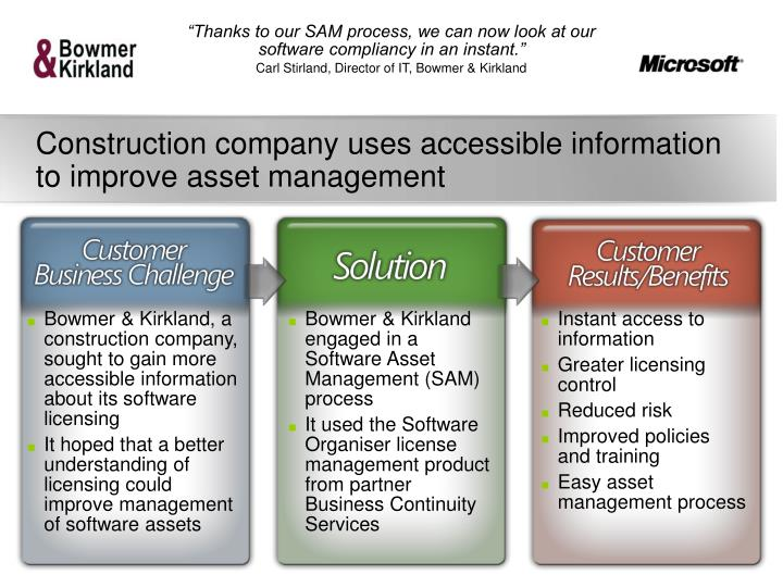 """Thanks to our SAM process, we can now look at our software compliancy in an instant."""