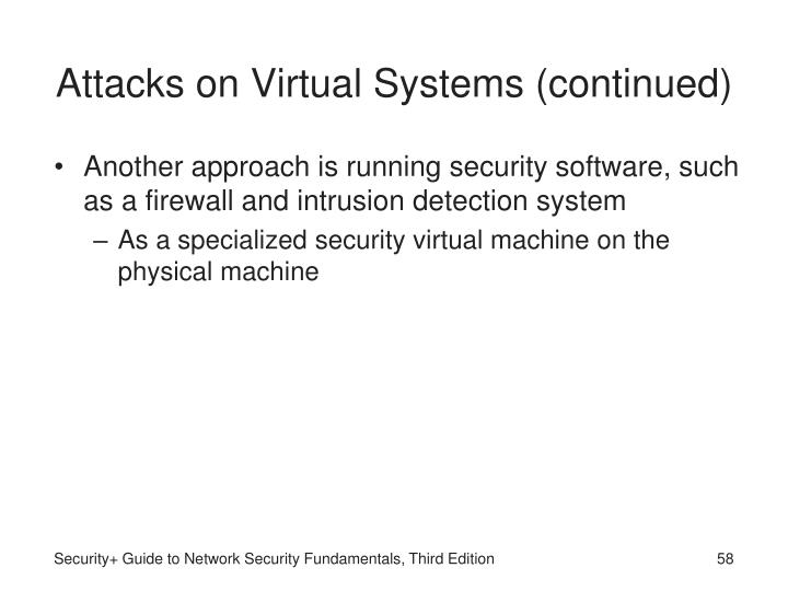 Attacks on Virtual Systems (continued)