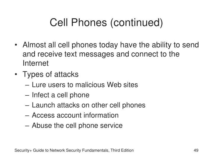 Cell Phones (continued)