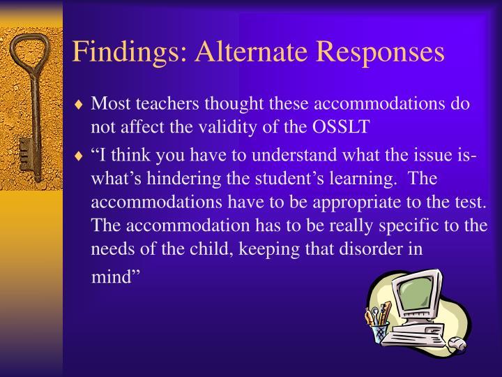 Findings: Alternate Responses