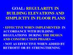 goal regularity in building elevations and simplicity in floor plans