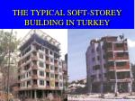 the typical soft storey building in turkey